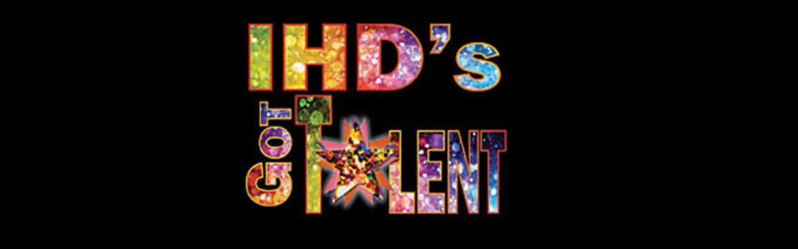 IHD's Got Talent
